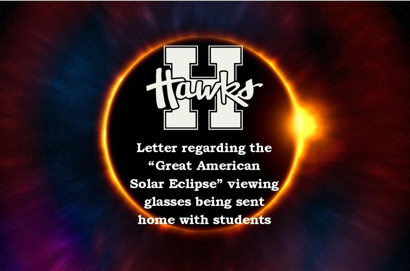 "Letter regarding the ""Great American Solar Eclipse"" viewing glasses being sent home with students"
